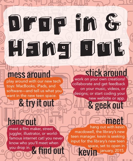 Drop in and Hang Out