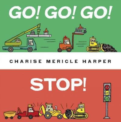 Go, Go, Go, Stop!