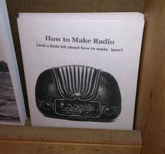 How to make radio (and a little bit about how to make beer)