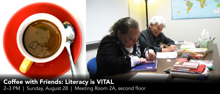 Coffee with Friends: Literacy is VITAL