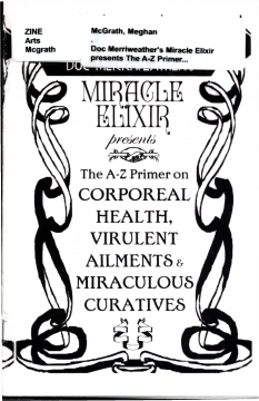 Doc Merriweather's Miracle Elixir presents The A-Z primer on corporeal health, virulent ailments and miraculous curatives