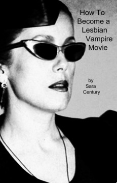 How to Become a Lesbian Vampire Movie