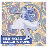 Silk Road Celebrations
