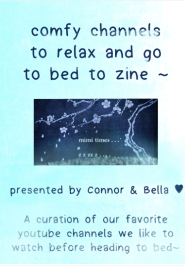 comfy channels to relax and go to bed to zine