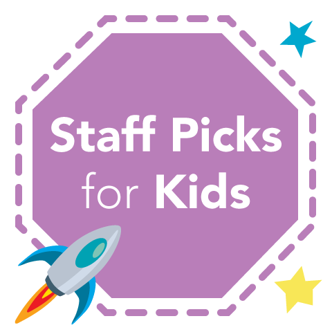 Staff Picks for Kids