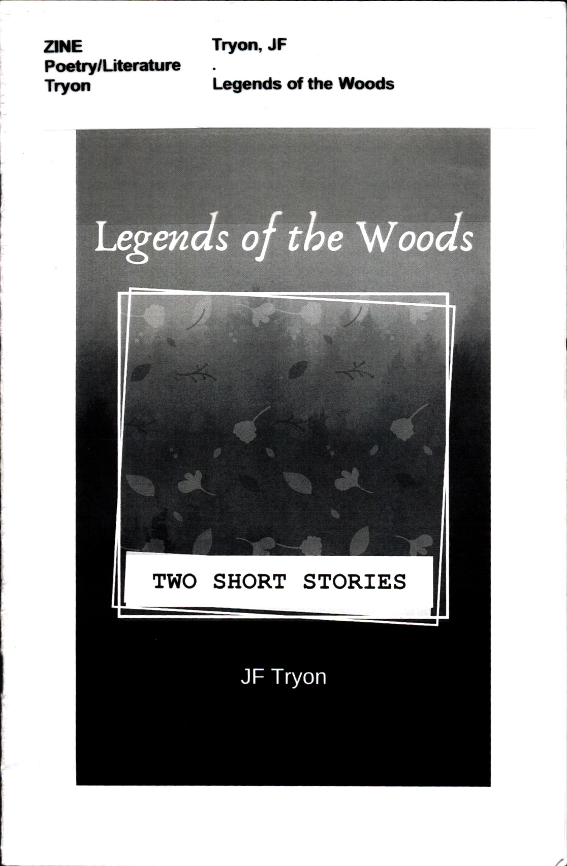 Legends of the woods : two short stories<br />
