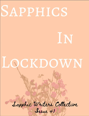 Sapphics in Lockdown
