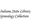 Indiana State Library Genealogy Collection