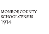 Monroe County School Census 1914