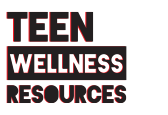 Teen Wellness Resources