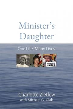 Minister's Daughter: One Life, Many Lives