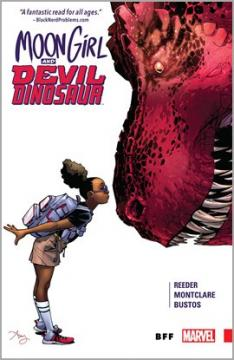 Moon Girl and Devil Dinosaur. Volume 1, issue 1-6, BFF