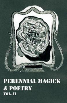 Perennial magick & poetry. v. 2