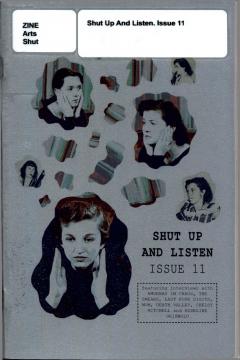 Shut Up and Listen. Issue 11