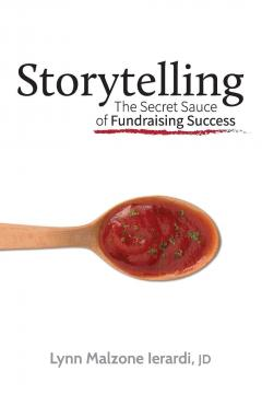 Storytelling : The Secret Sauce of Fundraising Success