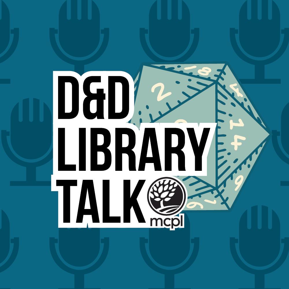 D&D Library Talk MCPL
