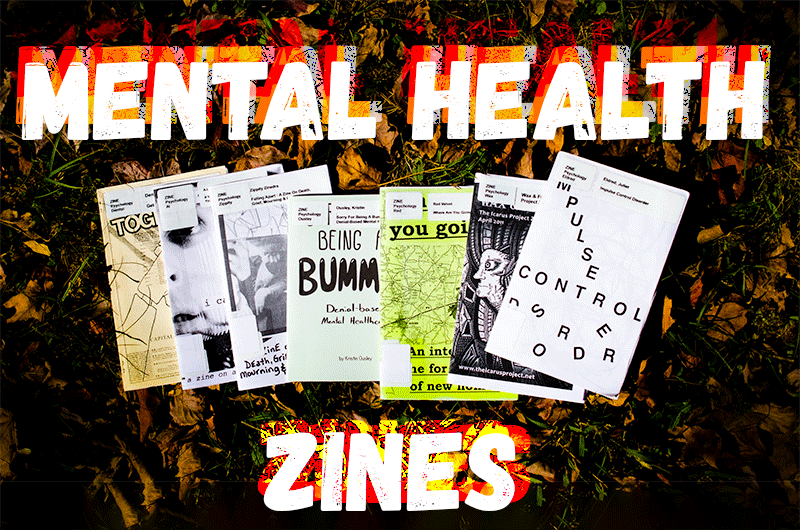 Mental Health Zines