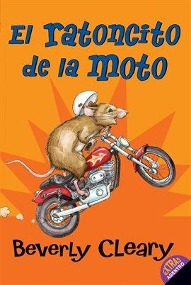 """The Mouse and the Motorcycle"" In Spanish"