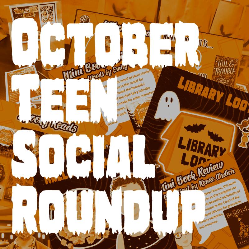 October Teen Social Roundup