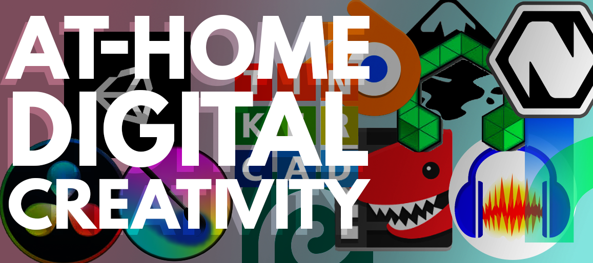 At-Home Digital Creativity