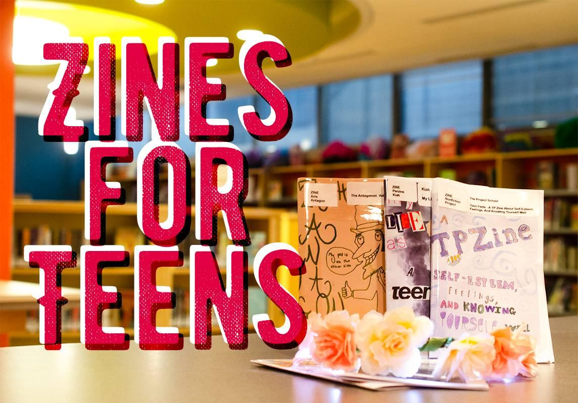 Zines for Teens