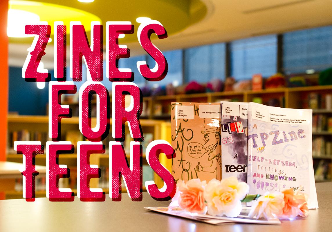 Zines for Teens