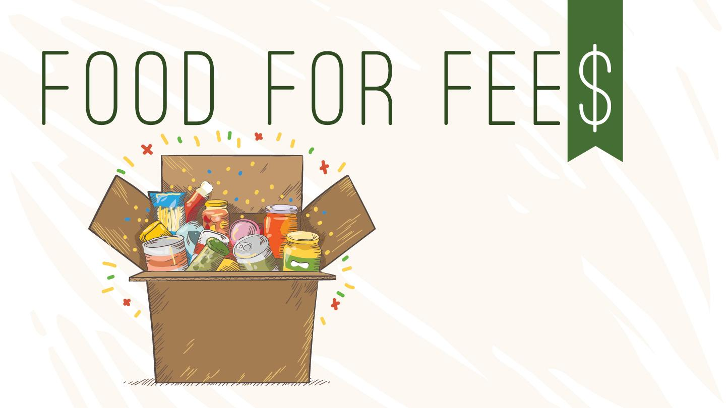 Food for Fees