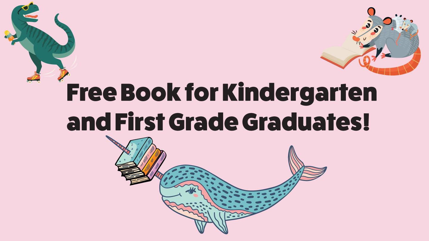 Free Book for Kindergarten and First Grade Graduates