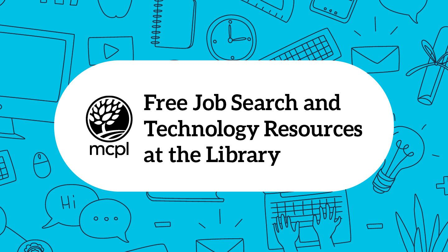 Free Job Search and Technology Resources at the Library