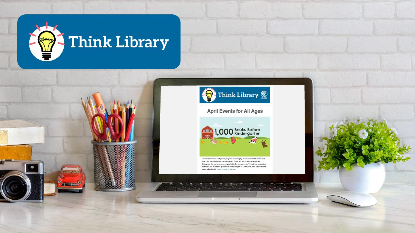 Think Library Newsletters