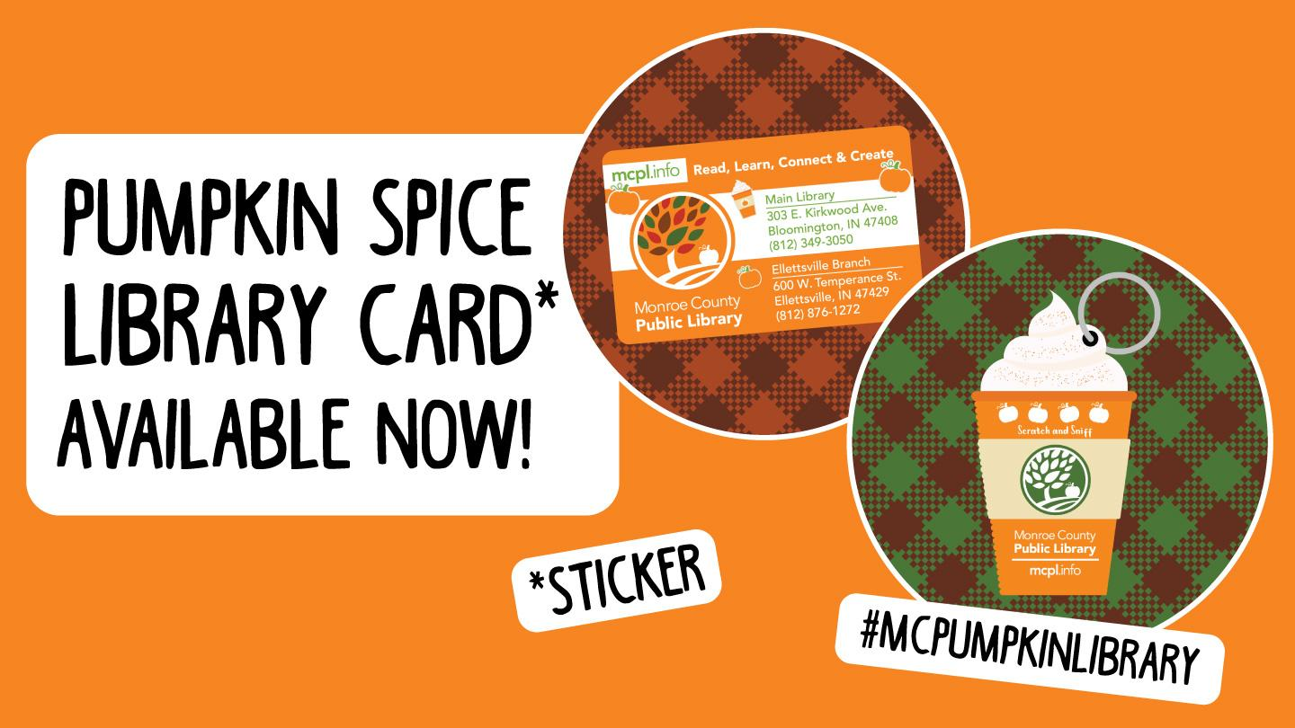 Pumpkin Spice Library Card* Available Now (*Sticker) #MCPumpkinLibrary