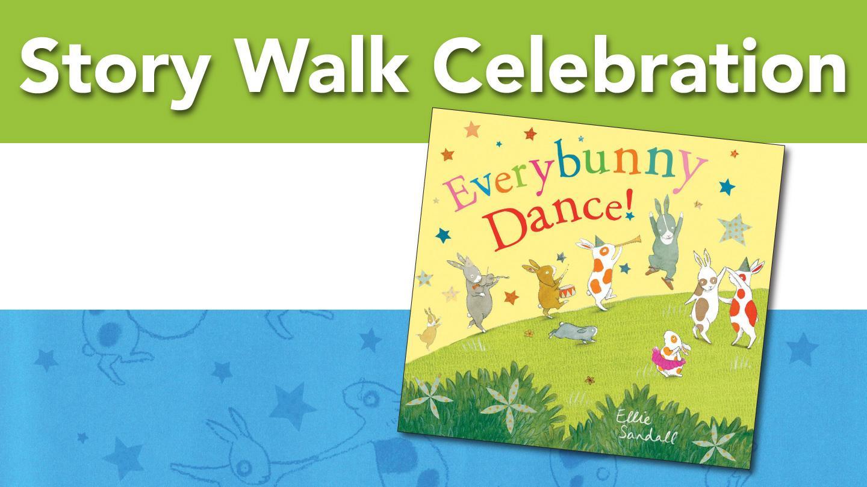 Story Walk Celebration