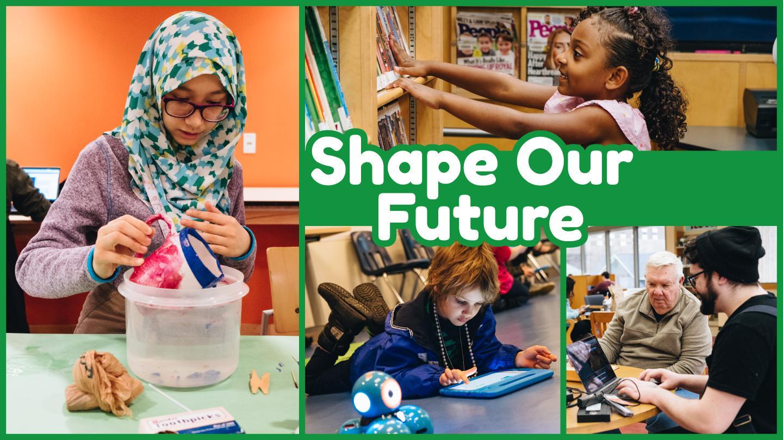 Shape Our Future