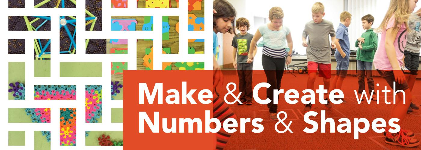 Make & Create with Numbers & Shapes