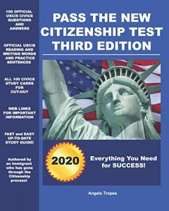 Pass the New Citizenship Test (Third Edition)